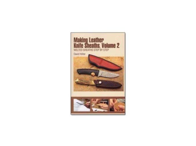 Making Leather Knife Sheaths vol. 2