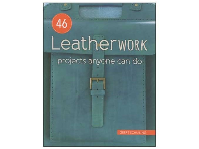 Leatherwork - Projects Anyone Can Do Book