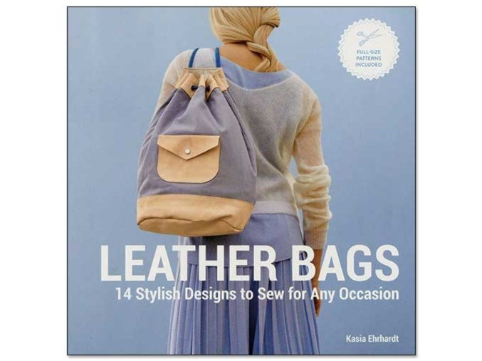 Leather Bags: 14 Stylish Designs to Sew for Any Occasion Book